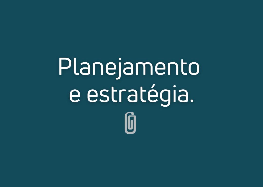 A importância do Planejamento e da Gestão Estratégica