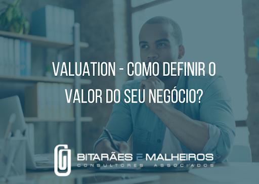 Valuation: Como definir o valor do seu negócio?